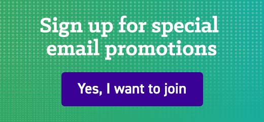 Sign up for special email promotions