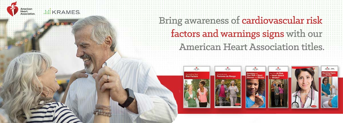 Bring awareness of cardiovascular risk factors and warnings signs with our American Heart Association titles