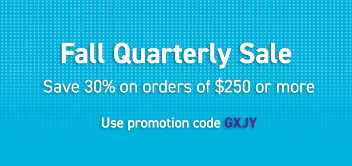Fall Quarterly Sale: Save 30% on orders of $250 or more. Use promotion code GXJY