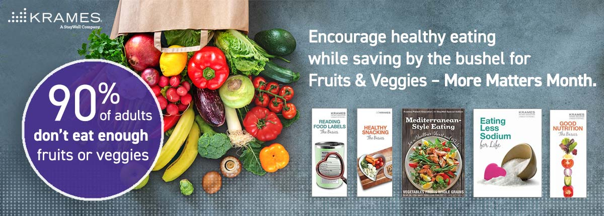 Encourage healthy eating while saving by the bushel for Fruits & Veggies - More Matters Month