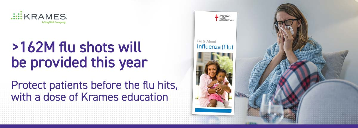 Protect patients before the flu hits, with a dose of Krames education