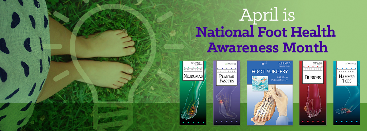 April is National Foot Health Awareness Month