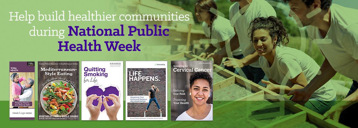 Help build healthier communities during National Public Health Week