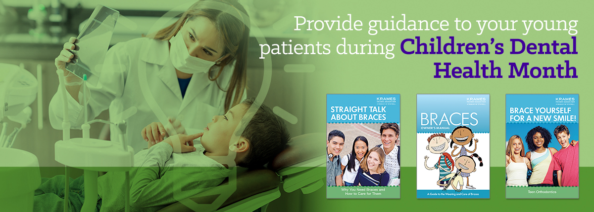 Provide guidance to your young patients during Children's Dental Health Month